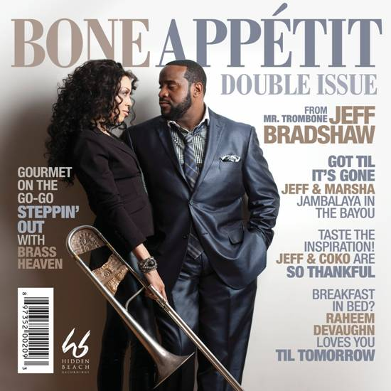 "Official Jeff Bradshaw ""Bone Appétit"" Album Release Event"